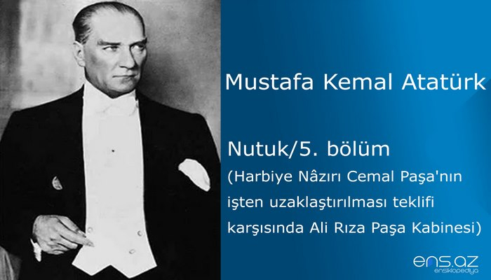 Mustafa Kemal Atatürk - Nutuk/5. bölüm