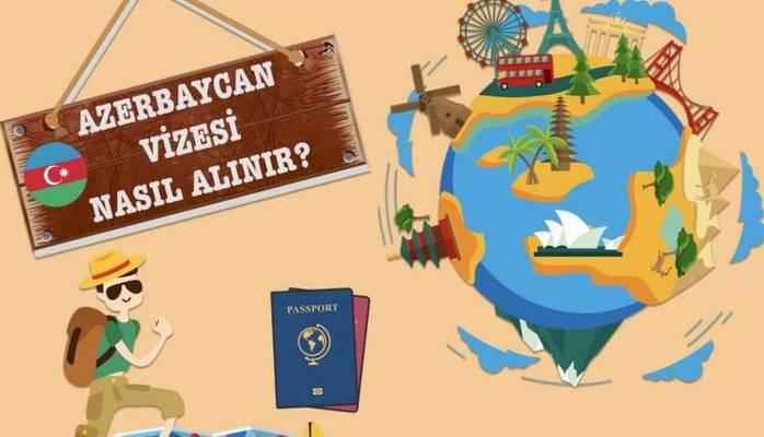Azerbaycan Vizesi Nasıl Alınır ?
