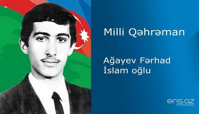 Fərhad Ağayev İslam oğlu