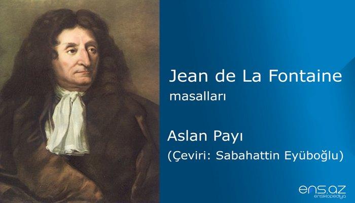 Jean de La Fontaine - Aslan Payı
