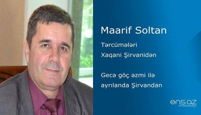 Maarif Soltan - Gecə göç əzmi ilə ayrılanda Şirvandan