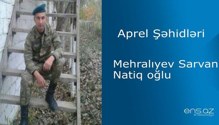 Sarvan Mehralıyev Natiq oğlu
