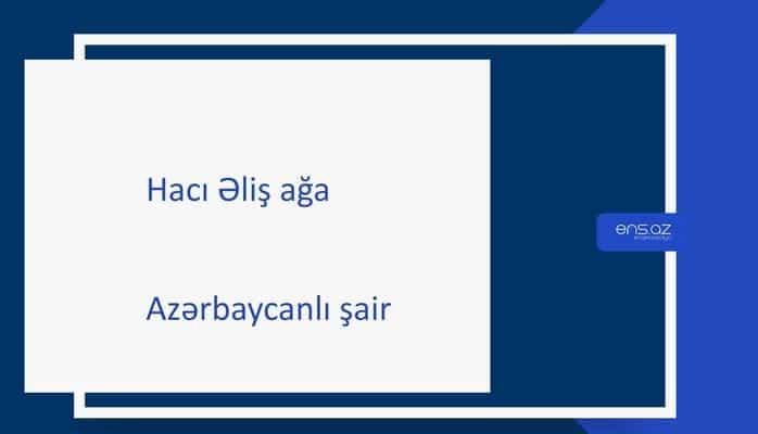 Hacı Əliş ağa