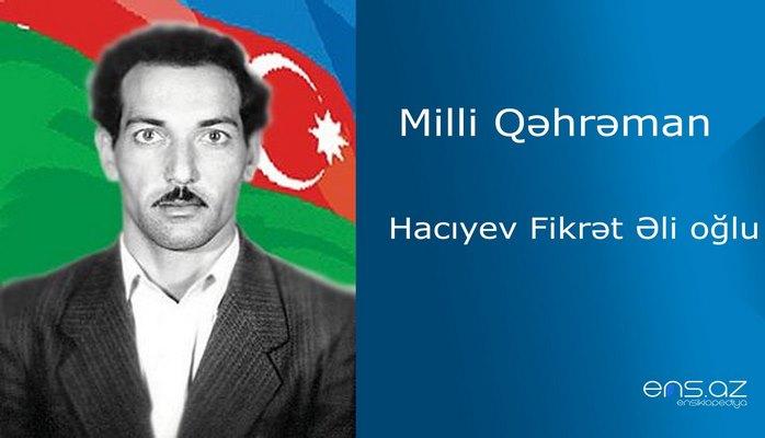 Fikrət Hacıyev Əli oğlu