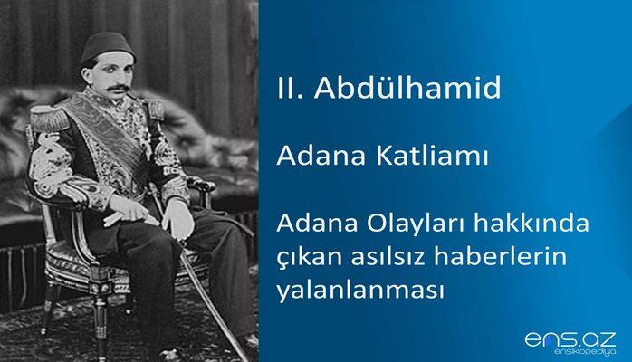 II. Abdülhamid - Adana Katliamı/Adana Olayları hakkında çıkan asılsız haberlerin yalanlanması
