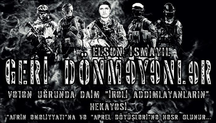 Elşən İsmayıl - GERİ DÖNMƏYƏNLƏR