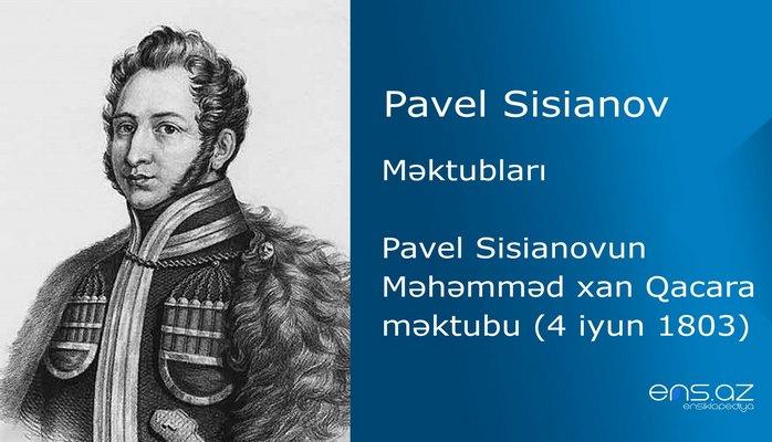 Pavel Sisianov - Pavel Sisianovun Məhəmməd xan Qacara məktubu (4 iyun 1803)