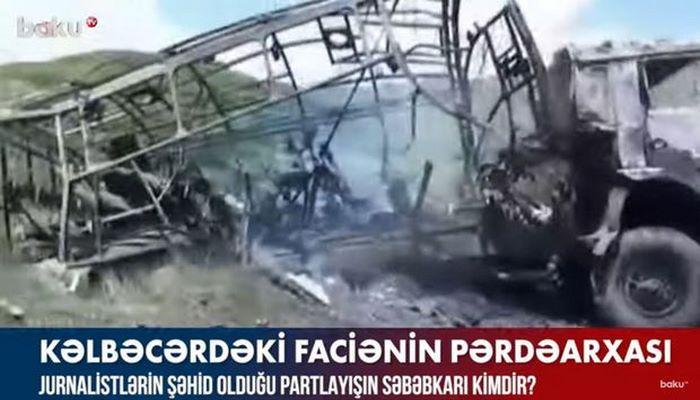 Jurnalistlərin şəhid olduğu partlayışın səbəbkarı kimdir?