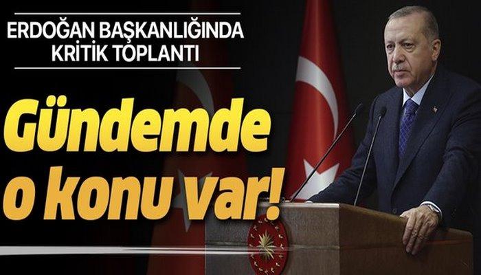 Kabine Başkan Erdoğan liderliğinde toplanıyor! Masada koronavirüs önlemleri var