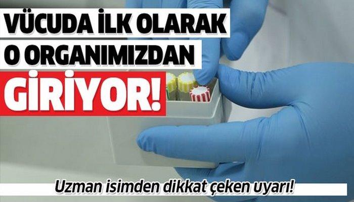 Koronavirüs ilk olarak o organdan vücudumuza giriyor! Koronavirüse işte böyle yakalanıyoruz!