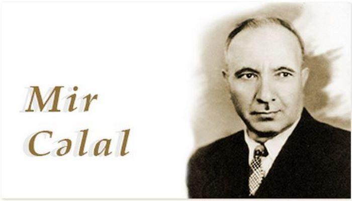 Mir Cəlal Paşayevin anadan olmasından 113 il ötür