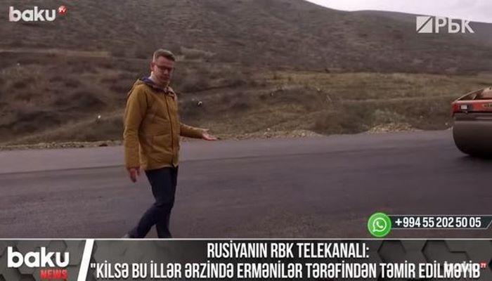 """Rusiyanın RBK telekanalı: """"Kilsə bu illər ərzində ermənilər tərəfindən təmir edilməyib"""""""