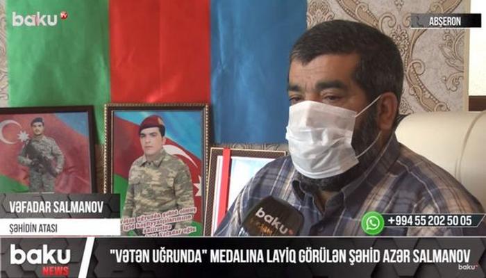 """""""Vətən uğrunda"""" medallı şəhidimizin atası: """"Başımı uca tuturam, oğlumun qanı yerdə qalmadı"""""""