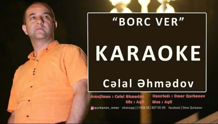 Karaoke - Borc Ver (Celal Ehmedov)
